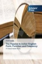 The Passive in Indian English: Form, Function and Frequency