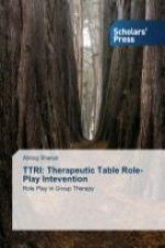 TTRI: Therapeutic Table Role-Play Intevention