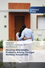 Housing Affordability Problems Among Younger Working Households