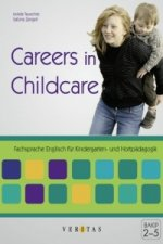Careers in Childcare. Mit Audio-CD