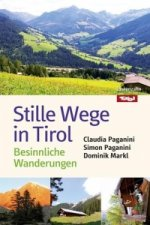 Stille Wege in Tirol