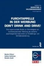 Furchtappelle in der Werbung. Don't drink and drive!