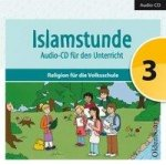 Islamstunde 3. Audio CD