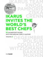 Ikarus invites the world`s best chefs