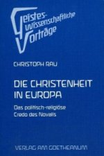 Novalis. Die Christenheit in Europa