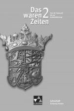 Das waren Zeiten 2 Schleswig-Holstein Lehrerheft