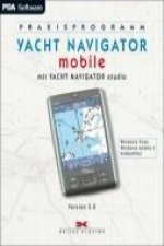 YACHT NAVIGATOR mobile. Version 3.0 für Windows Mobile Software 3002 bis Windows
