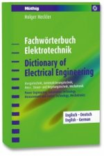 Fachwörterbuch Elektrotechnik /Dictionary of Electrical Engineering - Englisch-Deutsch