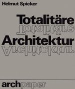 Totalitäre Architektur