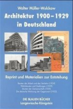 Architektur 1900 bis 1929. Reprint-Band