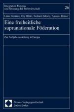 Eine freiheitliche supranationale Förderung