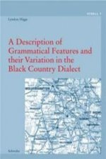 A Description of Grammatical Features and their Variation in the Black Country Dialect