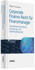 Corporate Finance Recht für Finanzmanager