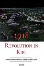 1918 - Revolution in Kiel