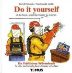 Do it yourself. Ein fröhliches Wörterbuch