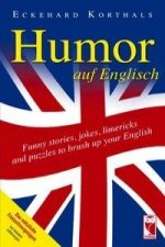 Humor auf Englisch. Funny stories, jokes, limericks and puzzles to brush up your English