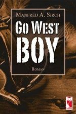 Go West Boy