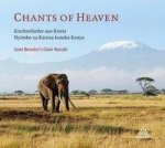 Chants of Heaven - Kirchenlieder aus Kenia