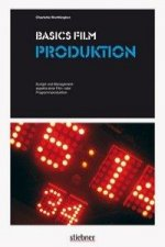 Basics Film: Produktion
