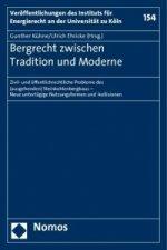 Bergrecht zwischen Tradition und Moderne