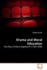 Drama and Moral Education