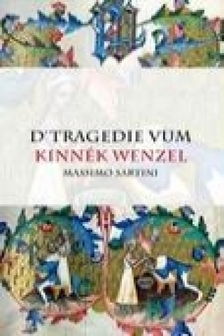 D'Tragedie vum Kinnék Wenzel