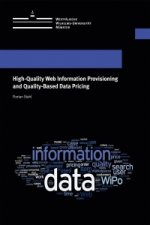 High-Quality Web Information Provisioning and Quality-Based Data Pricing