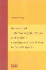 Generalized Tikhonov regularization and modern convergence rate theory in Banach spaces