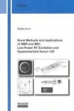 Novel Methods and Applications of NMR and MRI: Low-Power RF Excitation and Hyperpolarized Xenon-129
