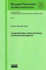 Juristenfakultäten, Aktenversendung und Reichskammergericht