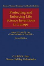 Protecting and Enforcing Life Science Inventions in Europe