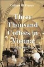 Three Thousand Coffees in Vienna