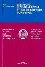 Leben und Lebensläufe des Theodor Gottlieb von Hippel