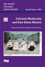 Colonial Modernity and East Asian Musics