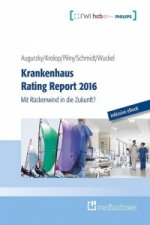 Krankenhaus Rating Report 2016 (Buch + eBook)