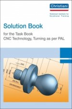 Solution Book for the Task Book - CNC Technology, Turning as per PAL