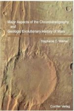 Major Aspects of the Chronostratigraphy and Geologic Evolutionary History of Mars