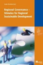 Regional Governance - Stimulus for Regional Sustainable Development