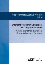 Emerging research directions in computer science : contributions from the young informatics faculty in Karlsruhe