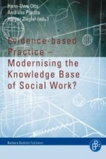 Evidence-based Practice - Modernising the Knowledge Base of Social Work?