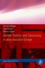 Gender Politics and Democracy in post-socialist Europe