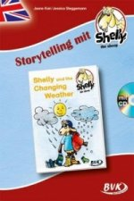 Storytelling mit Shelly, the sheep: Shelly and the Changing Weather (inkl.CD)