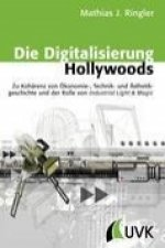 Die Digitalisierung Hollywoods
