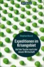 Expeditionen im Krisengebiet