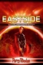 Perry Rhodan Eastside-Trilogie 01