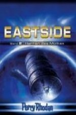Perry Rhodan Eastside-Trilogie 02