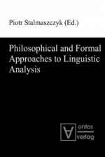 Philosophical and Formal Approaches to Linguistic Analysis