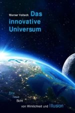 Das innovative Universum