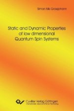 Static and Dynamic Properties of low dimensional Quantum Spin Systems