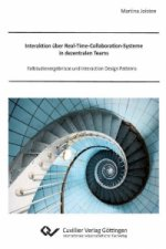 Interaktion über Real-Time-Collaboration-Systeme in dezentralen Teams